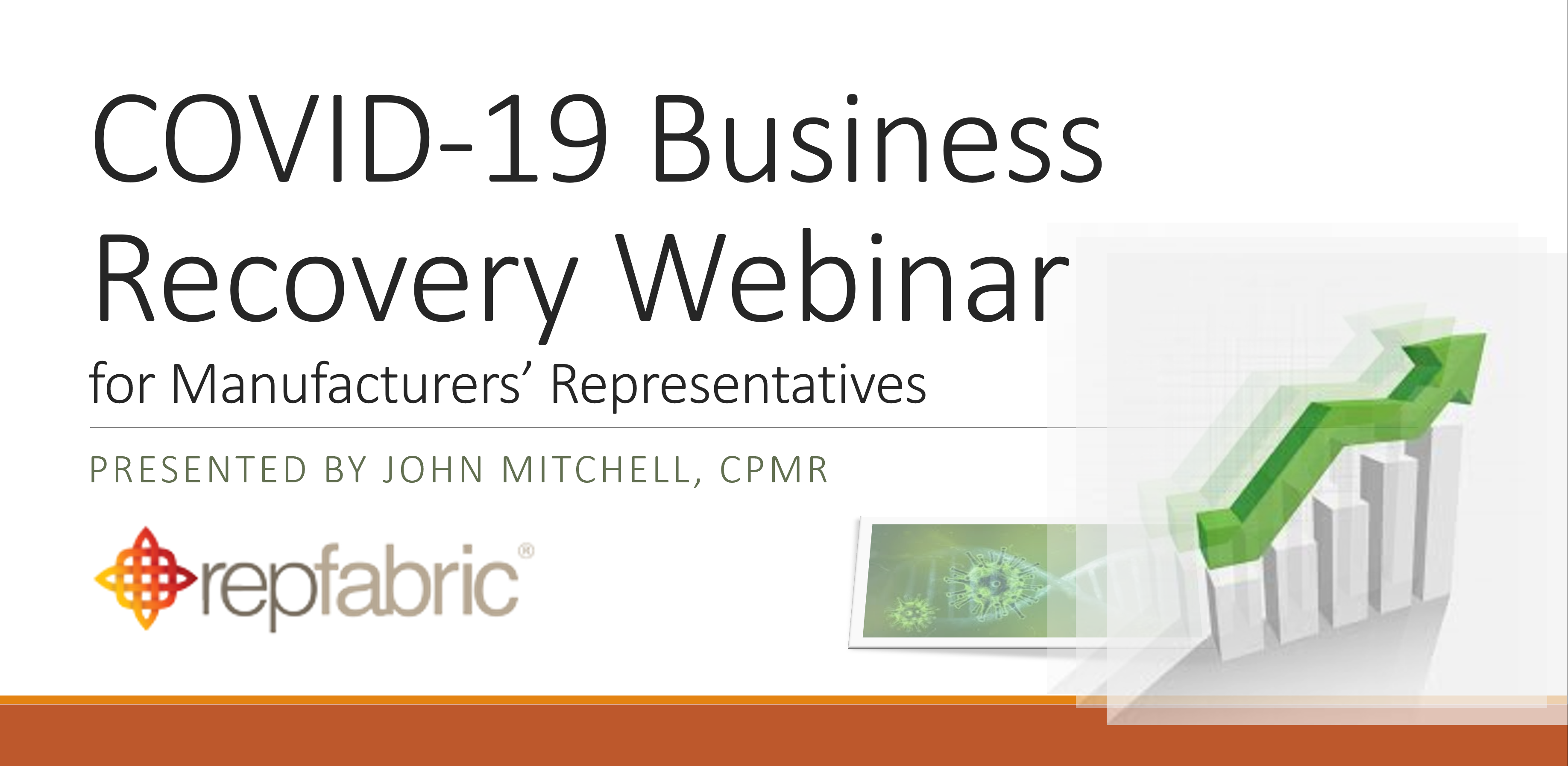 COVID-19 Business Recovery for Manufacturers Rep Firms (recording posted soon)