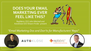 Email Marketing Dos and Don'ts for Manufacturers' Reps