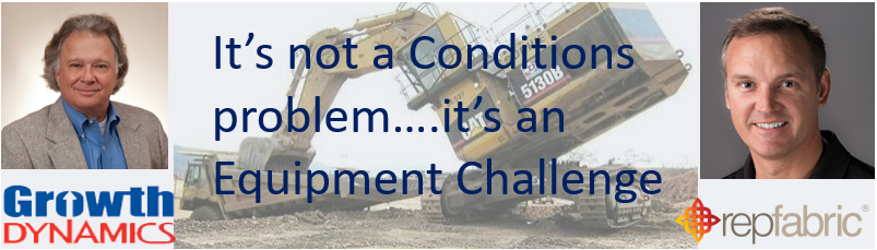 It's not a Conditions Problem, it's an Equipment Challenge.